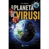 O planeta plina de virusi - Carl Zimmer, editura Atman