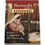 Remedii contra tristetii - Vasile Nechita, editura Adenium