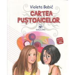 Cartea pustoaicelor Ed.10 - Violeta Babic, editura Arc