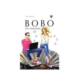 Bobo in paradis - David Brooks, editura Baroque Books & Arts