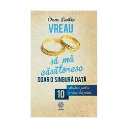 Vreau sa ma casatoresc doar o singura data - Chana Levitan, editura Globo