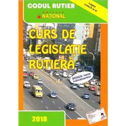 Curs de legislatie rutiera 2018, editura National