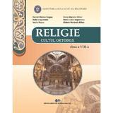Religie. Cultul ortodox - Clasa 8 - Manual - Daniel-Marius Cergan, Elena-Mariana Balan, editura Didactica Si Pedagogica