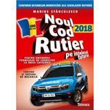Noul Cod Rutier 2018 pe intelesul tuturor - Marius Stanculescu, editura Teocora