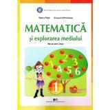 Matematica si explorarea mediului - Clasa 1 - Manual - Tudora Pitila, Cleopatra Mihailescu, editura Didactica Si Pedagogica