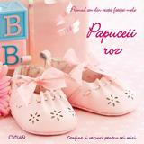 Papuceii roz. Primul an din viata fetitei mele, editura Crisan