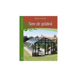 Sere De Gradina - Megyeri Szabolcs, editura Casa