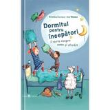 Dormitul pentru incepatori - Kristina Dumas, Ina Worms, editura Univers