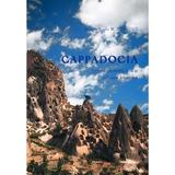 Cappadocia. Istorie, credinta, arta si civilizatie bizantina - Diacon Vasile M. Demciuc, editura Basilica