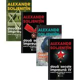 Doua secole impreuna. Evreii si rusii inainte de revolutie Vol.1-4 - Alexandr Soljenitin, editura Univers