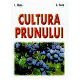 Cultura prunului - L. Chira, D. Hoza, editura Mast