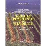 Soiurile rezistente de vita de vie - Virgil Grecu, editura Mast