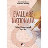 Evaluare nationala. Limba romana - Clasa 8 - Mariana Norel, Petru Bucurenciu, editura Aramis