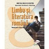 Limba si literatura romana - Clasa 8 - Manual - Mariana Norel, Petru Bucurenciu, editura Aramis