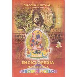 Enciclopedia naturista a afrodiziacelor Vol.1 + 2 - Gregorian Bivolaru, editura Shambala