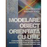 Modelare obiect orientata cu uml - Dorin Bocu, Razvan Bocu, editura Albastra