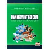 Management general. Teste grila cu raspuns unic - Oana Simona Caraman-Hudea, editura Pro Universitaria