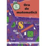 Ora de matematica. Clasa 8 - Petre Nachila, editura Nominatrix