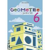 Geometrie pentru toti - Clasa 6 - Petre Nachila, editura Nomina