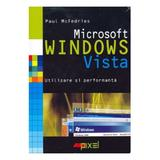 Microsoft Windows Vista - Paul Mcfedries, editura All