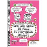 Cartea care te face super-mega fericit - Francoize Boucher, editura Didactica Publishing House