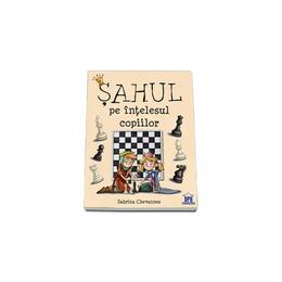 Sahul Pe Intelesul Copiilor - Sabrina Chevannes, editura Didactica Publishing House