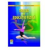 Tratat de educatie fizica - Eugeniu Scarlat, Mihai Bogdan Scarlat, editura Didactica Si Pedagogica