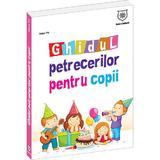 Ghidul petrecerilor pentru copii - Nana Pit, editura Leader Human Resources
