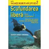 Scufundarea libera (fara respiratie) - Dagmar Andres-Brummer, editura Mast