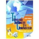 Tehnologia informatiei si a comunicatiilor - Mrejeriu Cecilia-Cristina, editura Rovimed