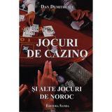 Jocuri De Cazino Si Alte Jocuri De Noroc - Dan Dumitrescu, editura S Promo