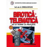 Birotica si telematica - Conf. univ. dr. Cornelia Botezatu, editura Universul Juridic