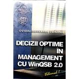 Decizii optime in management cu winqsb 2.0 vol.1 - Ovidiu Aurelian Blajina, editura Albastra