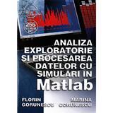 Analiza exploratorie si procesarea datelor cu simulari in Matlab  - Florin Gorunescu, Marina Gorunesc, editura Albastra
