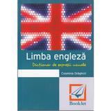 Dictionar de expresii uzuale. Limba engleza. Ed.2015 - Cosmina Draghici, editura Booklet
