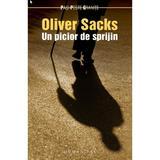 Un picior de sprijin - Oliver Sacks, editura Humanitas