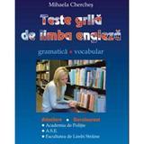Teste grila de limba engleza - Mihaela Cherches, editura Carminis