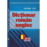 Dictionar roman-englez - George Pop, editura Cartex