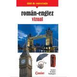 Ghid de conversatie roman - Englez Vizual, editura Corint