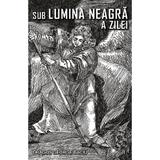 Sub lumina neagra a zilei - Dragos George Baciu, editura Smart Publishing