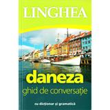 Daneza. Ghid de conversatie cu dictionar si gramatica, editura Linghea
