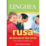 Rusa. Dictionarul Tau Istet Rus-Roman, Roman-Rus, editura Linghea