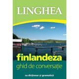 Finlandeza. Ghid de conversatie cu dictionar si gramatica, editura Linghea