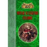 100 mituri si legende celebre, editura Europress
