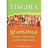 Gramatica limbii olandeze contemporane cu exemple practice, editura Linghea