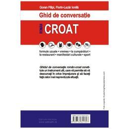 Ghid de conversatie roman-croat - Goran Filipi, Florin-Lazar Ionila, editura Polirom