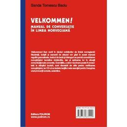Velkommen! Manual De Conversatie In Limba Norveagiana Ed.3 - Sanda Tomescu Baciu, editura Polirom