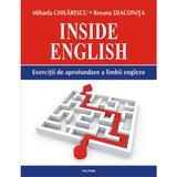 Inside English - Mihaela Chilarescu, Roxana Diaconita, editura Polirom