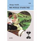 Muntele pasiunii - Marge Smith, editura Alcris