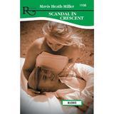 Scandal in Crescent - Mavis Heath-Miller, editura Alcris